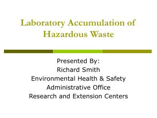 Laboratory Accumulation of Hazardous Waste
