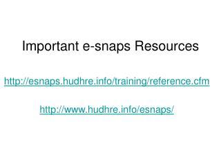 Important e-snaps Resources