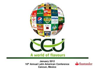 January  2012 16 th  Annual Latin American Conference Cancun, Mexico