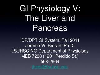 GI Physiology V: The Liver and Pancreas