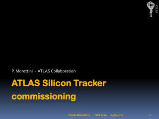 ATLAS Silicon Tracker commissioning