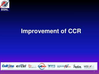 Improvement of CCR