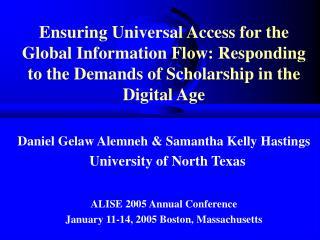 Daniel Gelaw Alemneh & Samantha Kelly Hastings   University of North Texas