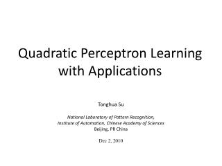 Quadratic Perceptron Learning with Applications