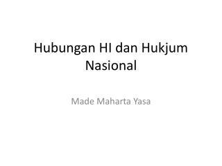 Hubungan HI dan Hukjum Nasional