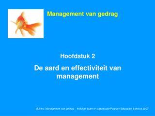 Hoofdstuk 2 De aard en effectiviteit van management