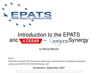 Introduction to the EPATS and CESAR  - -   EPATS Synergy