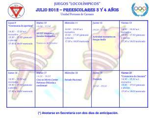 """JUEGOS """"LOCOLÍMPICOS""""  Julio 2012 – preescolares 3 y 4 años Unidad Portones de Carrasco"""