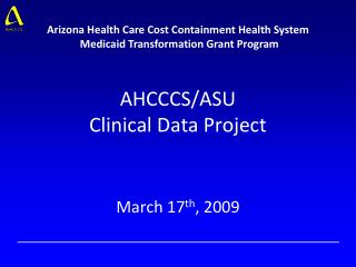 AHCCCS/ASU  Clinical Data Project