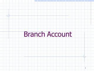 Branch Account
