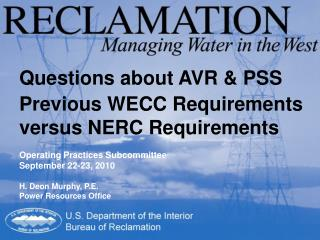 Questions about AVR & PSS Previous WECC Requirements versus NERC Requirements