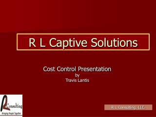 R L Captive Solutions