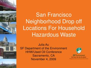 San Francisco Neighborhood Drop off Locations For Household Hazardous Waste