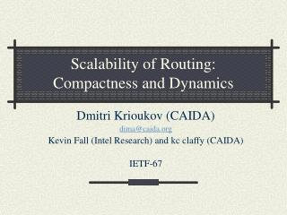 Scalability of Routing: Compactness and Dynamics