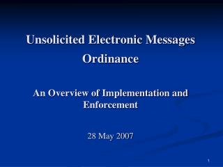 Summary of Unsolicited Electronic Messages Ordinance (UEMO)