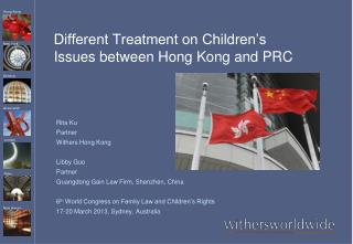 Different Treatment on Children�s Issues between Hong Kong and PRC