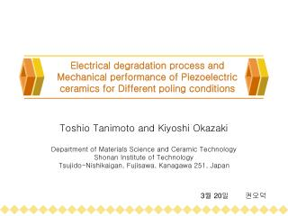 Toshio Tanimoto and Kiyoshi Okazaki Department of Materials Science and Ceramic Technology
