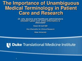 The Importance of Unambiguous Medical Terminology in Patient Care and Research