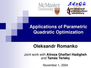 Applications of Parametric Quadratic Optimization