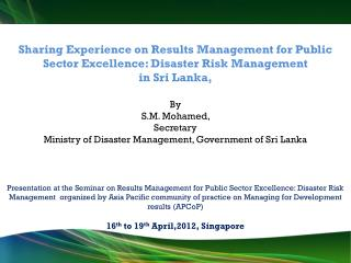 Sharing Experience on Results Management for Public Sector Excellence: Disaster Risk Management
