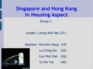 Singapore and Hong Kong In Housing Aspect