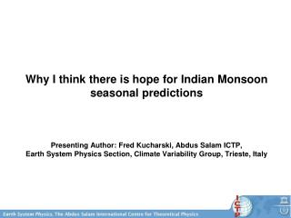 Why I think there is hope for Indian Monsoon seasonal predictions