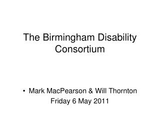 The Birmingham Disability Consortium