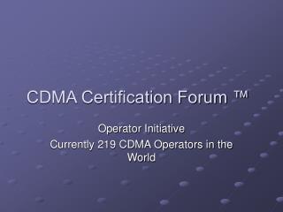 CDMA Certification Forum �