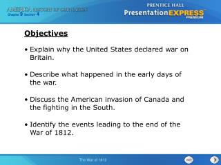 Explain why the United States declared war on Britain.