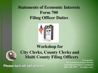 Statements of Economic Interests  Form 700 Filing Officer Duties