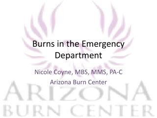 Burns in the Emergency Department