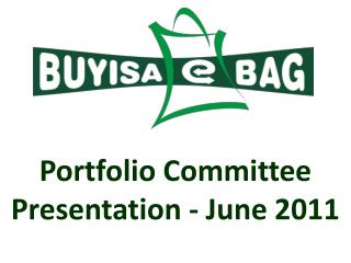 Portfolio Committee Presentation - June 2011