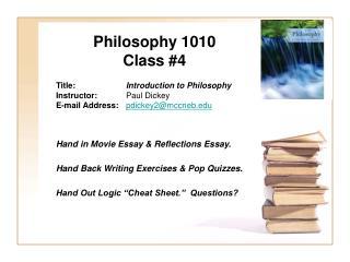 Philosophy 1010 Class #4