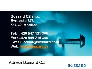 A dresa Bossard CZ