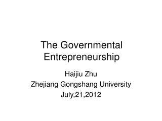 The Governmental Entrepreneurship