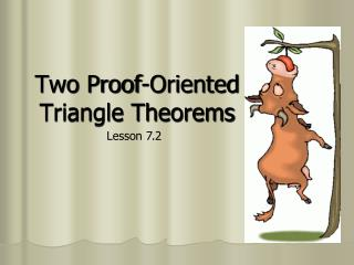 Two Proof-Oriented Triangle Theorems