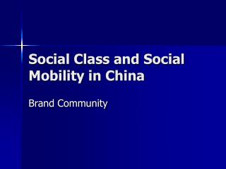 Social Class and Social Mobility in China