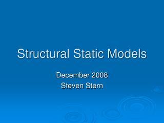 Structural Static Models