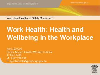 Work Health: Health and Wellbeing in the Workplace
