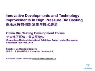 Innovative Developments and Technology Improvements in High Pressure Die Casting 高压压铸的创新发展与技术进步