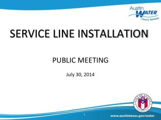 SERVICE LINE INSTALLATION