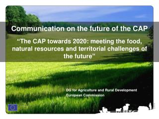 DG for Agriculture and Rural Development  European Commission