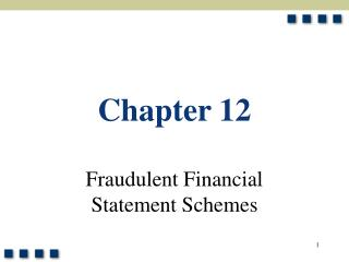 Fraudulent Financial  Statement Schemes