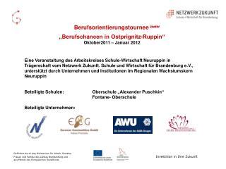 """Berufsorientierungstournee junior  """"Berufschancen in Ostprignitz-Ruppin"""" Oktober2011 – Januar 2012"""