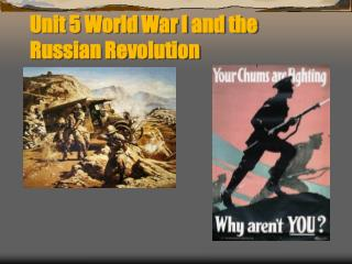 Unit 5 World War I and the Russian Revolution