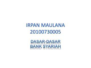 IRPAN MAULANA 20100730005