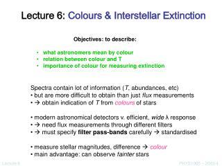 Lecture 6:  Colours & Interstellar Extinction