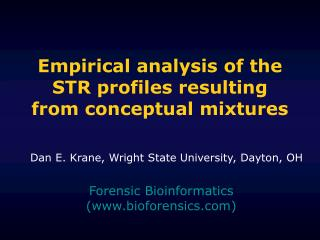 Empirical analysis of the STR profiles resulting from conceptual mixtures