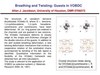 Breathing and Twisting: Guests in VOBDC Allan J. Jacobson, University of Houston, DMR 0706072