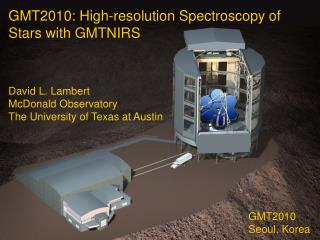 GMT2010: High-resolution Spectroscopy of Stars with GMTNIRS